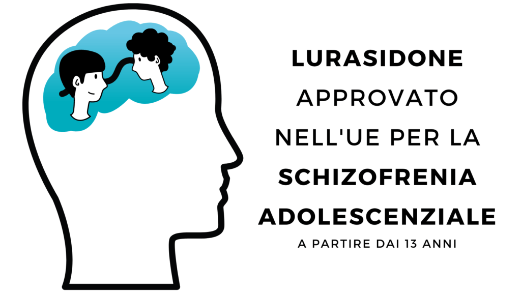 Lurasidone per la schizofrenia adolescenziale approvato dall'EMA